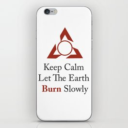 Let the Earth Burn iPhone Skin