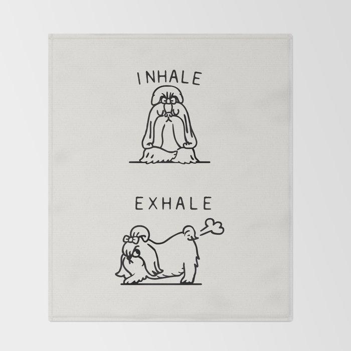 Inhale Exhale Shih Tzu Throw Blanket