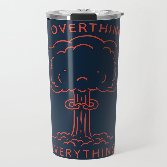 Overthink Travel Mug