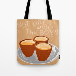 Hot One With the Boys Tote Bag