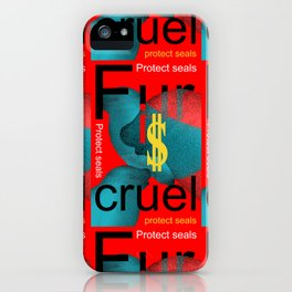 Fur is Cruel_01 by Victoria Deregus iPhone Case