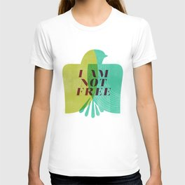 I am not free T-shirt