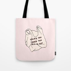 THANKS FOR NOTHING Tote Bag