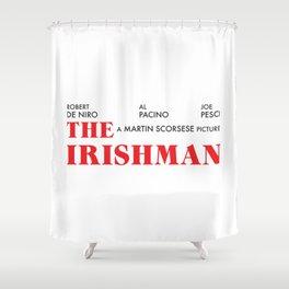 The Irishman Shower Curtain