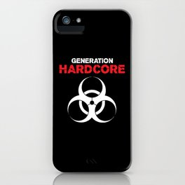 Generation Hardcore Music Quote iPhone Case