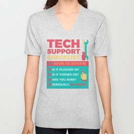 Tech Support Checklist - Computer Helpdesk Admin Unisex V-Neck