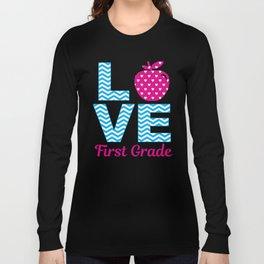 1st Grade Teacher Gift T-Shirts and Hoodies Long Sleeve T-shirt