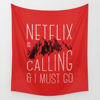netflix Wall Tapestries featuring Netflix is calling by Zeke Tucker