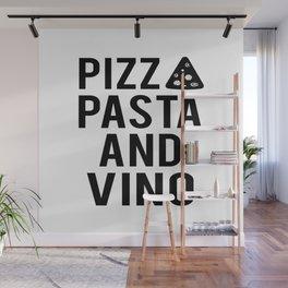 PRINTABLE Art,Pizza Pasta And Vino,Kitchen Wall Art,Bar Decor,Restaurant Decor Wall Mural