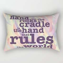 The Hand that Rocks the Cradle... Rectangular Pillow