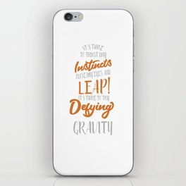 Funny & Awesome Gravity Tshirt Design Defying Gravity iPhone Skin