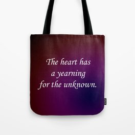 Yearning for the Unknown Tote Bag