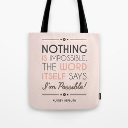 I'm Possible! - Quote Tote Bag