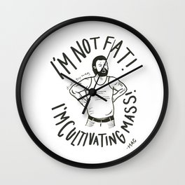 I'm Cultivating Mass Wall Clock