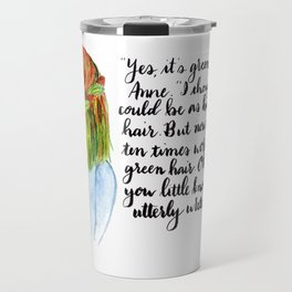 Anne of Green Hair Literature Quotation Travel Mug