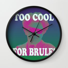 Too Cool for Brule!  Wall Clock