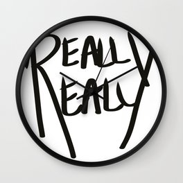 Really, Really Wall Clock