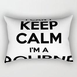 I cant keep calm I am a BOURNE Rectangular Pillow