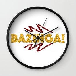 BAZINGA ! Wall Clock
