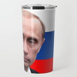 Putin IS President Travel Mug