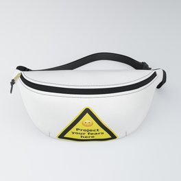 Project your fears here - danger road sign T-shirt Fanny Pack