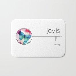Joy is the key. Bath Mat