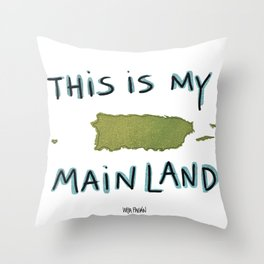 This is my mainland Throw Pillow
