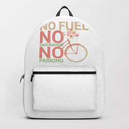 Bicycle Rider Environmentally Friendly Bike No Fuel No Insurance No Parking Backpack