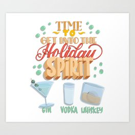 Time to get into the holiday spirit Art Print