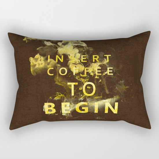 Insert coffee to begin - Gold glitter Typography Rectangular Pillow