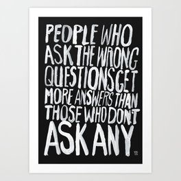 ANSWERS Art Print
