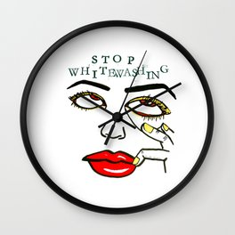Stop Whitewashing Wall Clock