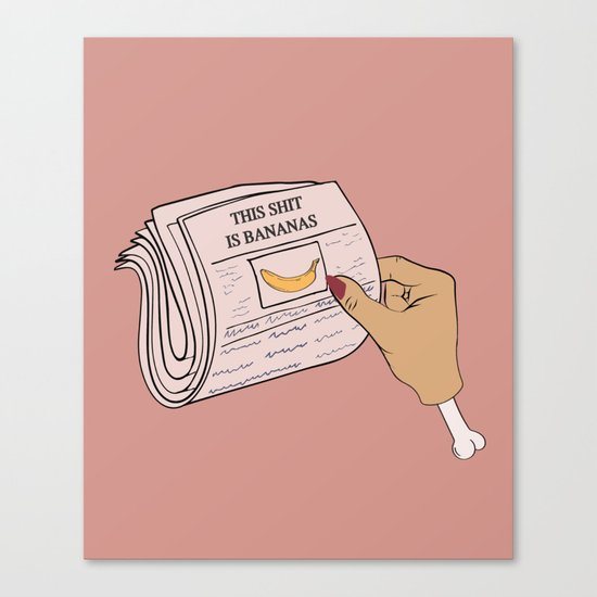 This #$%@ is Bananas Canvas Print