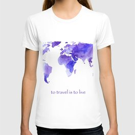 to travel is to live || watercolor map T-shirt