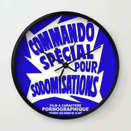 COMMANDO POUR SODOMISATION Wall Clock