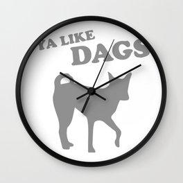 D'ya Like Dags Wall Clock