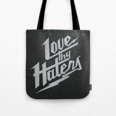 Love Thy Haters - Black Tote Bag