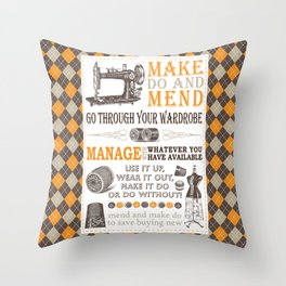 Make Do and Mend | Thrifty Fashion | WWII British Ministry of Information | Throw Pillow
