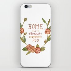 Home is Wherever I Can Poo iPhone & iPod Skin