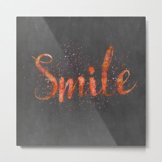 Smile motivating handlettering watercolor style Metal Print