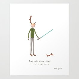 People with antlers should avoid using light sabres Art Print