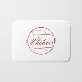 Elegant handwritten 'Whatever' Bath Mat
