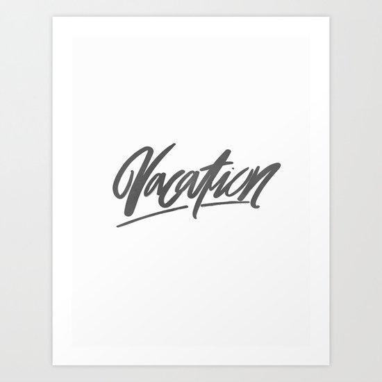 Vacation Brushlettering Art Print
