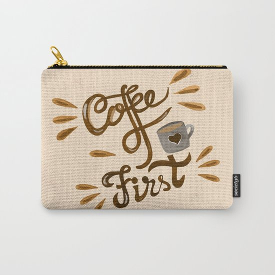 Coffee First Carry-All Pouch