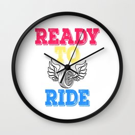 """A Cute Riding Tee For Riders """"Ready To Ride"""" T-shirt Design Wheels Car Ride Drive Road Trips Travel Wall Clock"""