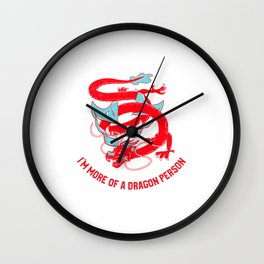 dragon for dragon persons and dragon lovers Wall Clock