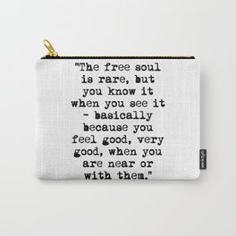 Charles Bukowski Typewriter Quote Free Soul Carry-All Pouch