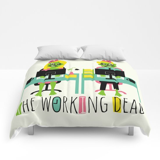 The working dead Comforters