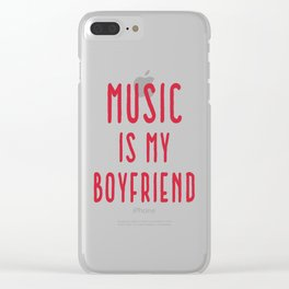 Music Is Boyfriend Quote Clear iPhone Case
