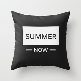 Summer now Throw Pillow